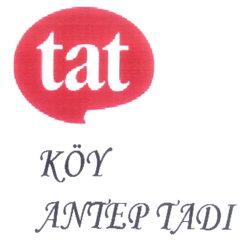 TAT KÖY ANTEP TADI